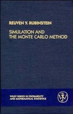 Rubinstein, Reuven Y. - Simulation and the Monte Carlo Method, ebook