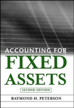 Peterson, Raymond H. - Accounting for Fixed Assets, ebook