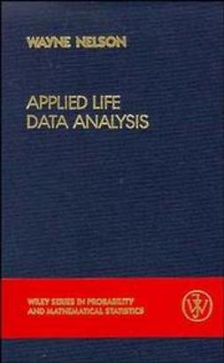 Nelson, Wayne B. - Applied Life Data Analysis, ebook
