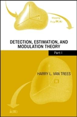 Trees, Harry L. Van - Detection, Estimation, and Modulation Theory, ebook