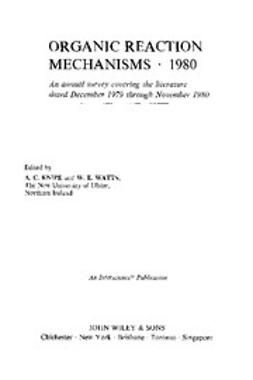 Knipe, Chris - Organic Reaction Mechanisms, 1980, e-kirja
