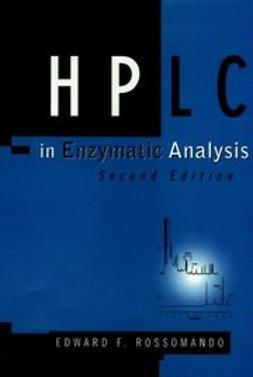 Rossomando, Edward F. - HPLC in Enzymatic Analysis, ebook