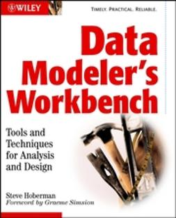 Hoberman, Steve - Data Modeler's Workbench: Tools and Techniques for Analysis and Design, ebook