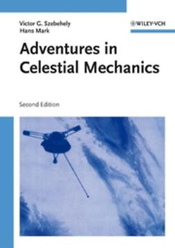Mark, Hans - Adventures in Celestial Mechanics, ebook