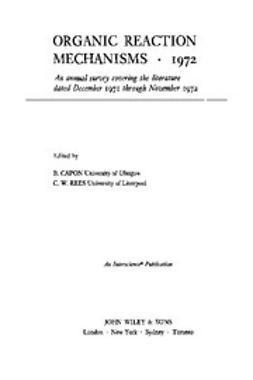 Capon, B. - Organic Reaction Mechanisms, 1972, ebook