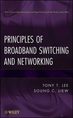Liew, Soung C. - Principles of Broadband Switching and Networking, e-kirja
