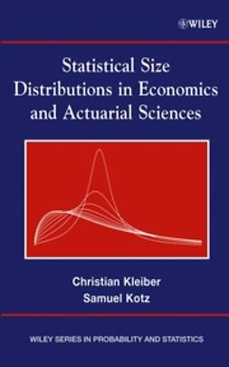 Kleiber, Christian - Statistical Size Distributions in Economics and Actuarial Sciences, ebook