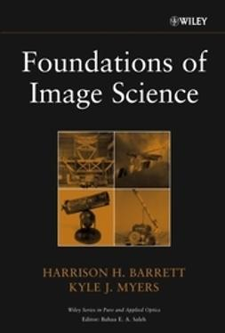 Barrett, Harrison H. - Foundations of Image Science, ebook