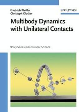 Pfeiffer, Friedrich - Multibody Dynamics with Unilateral Contacts, ebook