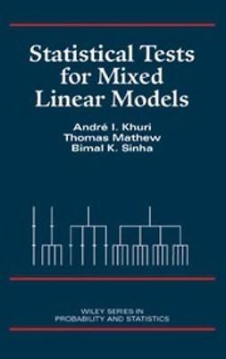 Khuri, André I. - Statistical Tests for Mixed Linear Models, ebook