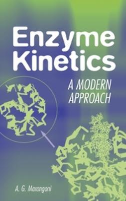 Marangoni, Alejandro G. - Enzyme Kinetics: A Modern Approach, ebook