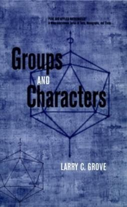 Grove, Larry C. - Groups and Characters, ebook