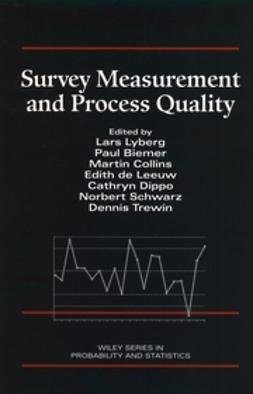 Lyberg, Lars E. - Survey Measurement and Process Quality, ebook