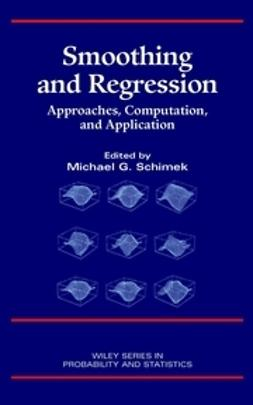 Schimek, Michael G. - Smoothing and Regression: Approaches, Computation, and Application, ebook