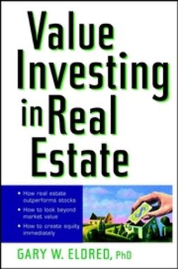 Eldred, Gary W. - Value Investing in Real Estate, ebook