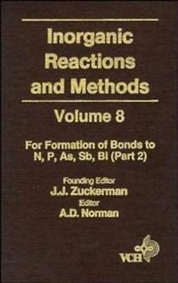 Zuckerman, J. J. - Inorganic Reactions and Methods, The Formation of Bonds to N,P,As,Sb,Bi (Part 2), ebook