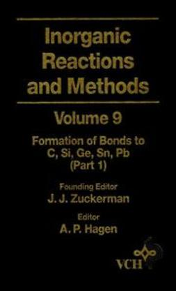 Zuckerman, J. J. - Inorganic Reactions and Methods, The Formation of Bonds to C, Si, Ge, Sn, Pb (Part 1), ebook