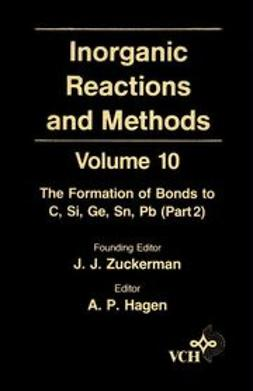 Zuckerman, J. J. - Inorganic Reactions and Methods, The Formation of Bonds to C, Si, Ge, Sn, Pb (Part 2), e-kirja