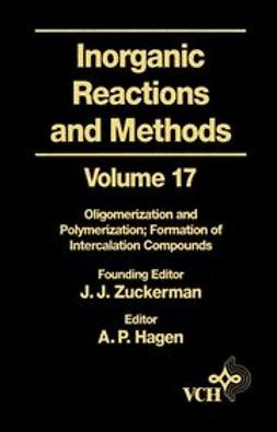 Zuckerman, J. J. - Inorganic Reactions and Methods, Oligomerization and Polymerization Formation of Intercalation Compounds, ebook