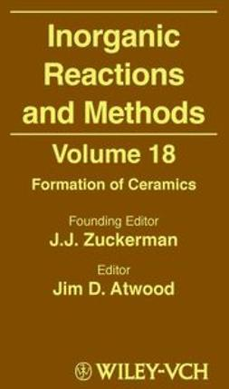 Zuckerman, J. J. - Inorganic Reactions and Methods, Formation of Ceramics, ebook