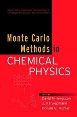 Ferguson, David M. - Advances in Chemical Physics, Monte Carlo Methods in Chemical Physics, ebook