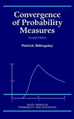 Billingsley, Patrick - Convergence of Probability Measures, ebook