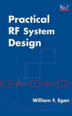 Egan, William F. - Practical RF System Design, ebook