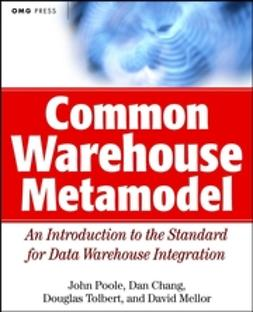 Chang, Dan - Common Warehouse Metamodel, ebook