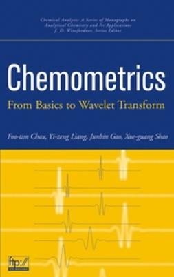Chau, Foo-Tim - Chemometrics: From Basics to Wavelet Transform, ebook