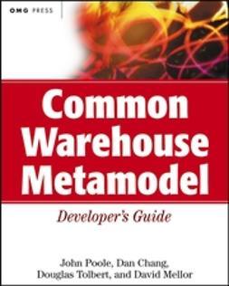 Chang, Dan - Common Warehouse Metamodel Developer's Guide, ebook