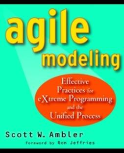 Ambler, Scott - Agile Modeling: Effective Practices for eXtreme Programming and the Unified Process, ebook