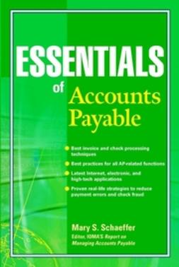Schaeffer, Mary S. - Essentials of Accounts Payable, ebook