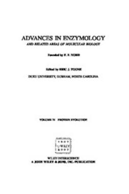 Toone, Eric J. - Advances in Enzymology and Related Areas of Molecular Biology, Protein Evolution, ebook