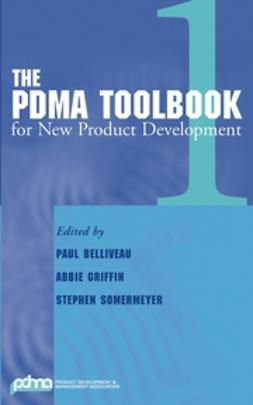 Belliveau, Paul - The PDMA ToolBook 1 for New Product Development, ebook