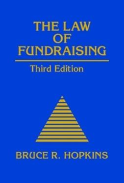 Hopkins, Bruce R. - The Law of Fundraising, e-bok