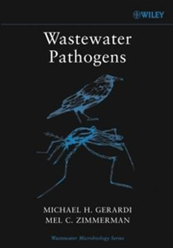 Gerardi, Michael H. - Wastewater Pathogens, ebook