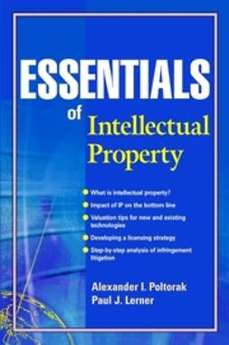 Lerner, Paul J. - Essentials of Intellectual Property, e-kirja