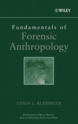 Klepinger, Linda L. - Fundamentals of Forensic Anthropology, e-bok