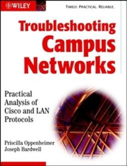 Bardwell, Joseph - Troubleshooting Campus Networks: Practical Analysis of Cisco and LAN Protocols, e-kirja