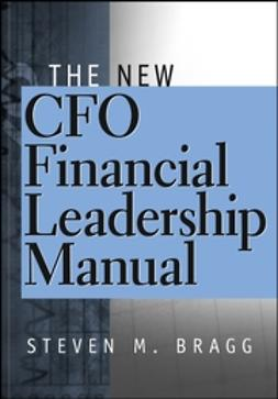 Bragg, Steven M. - The New CFO Financial Leadership Manual, ebook