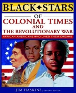 Cox, Clinton - Black Stars of Colonial and Revolutionary Times, e-bok