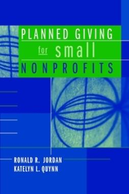 Jordan, Ronald R. - Planned Giving for Small Nonprofits, e-bok