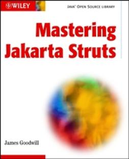 Goodwill, James - Mastering Jakarta Struts, ebook
