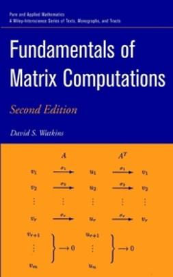 Watkins, David S. - Fundamentals of Matrix Computations, ebook