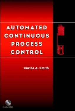Smith, Carlos A. - Automated Continuous Process Control, ebook