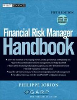 Jorion, Philippe - Financial Risk Manager Handbook 5th Edition with CD, e-bok