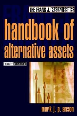 Anson, Mark J. P. - Handbook of Alternate Assets, ebook