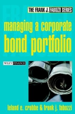 Crabbe, Leland E. - Managing a Corporate Bond Portfolio, ebook