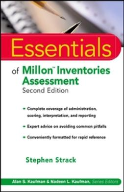 Strack, Stephen - Essentials of Millon Inventories Assessment, e-kirja
