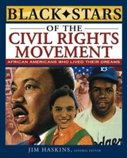 Haskins, Jim - Black Stars of the Civil Rights Movement, ebook